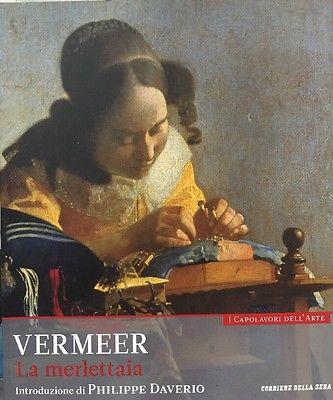 La Merlettaia. Vermeer. Collana: I capolavori dell'arte, n. 6
