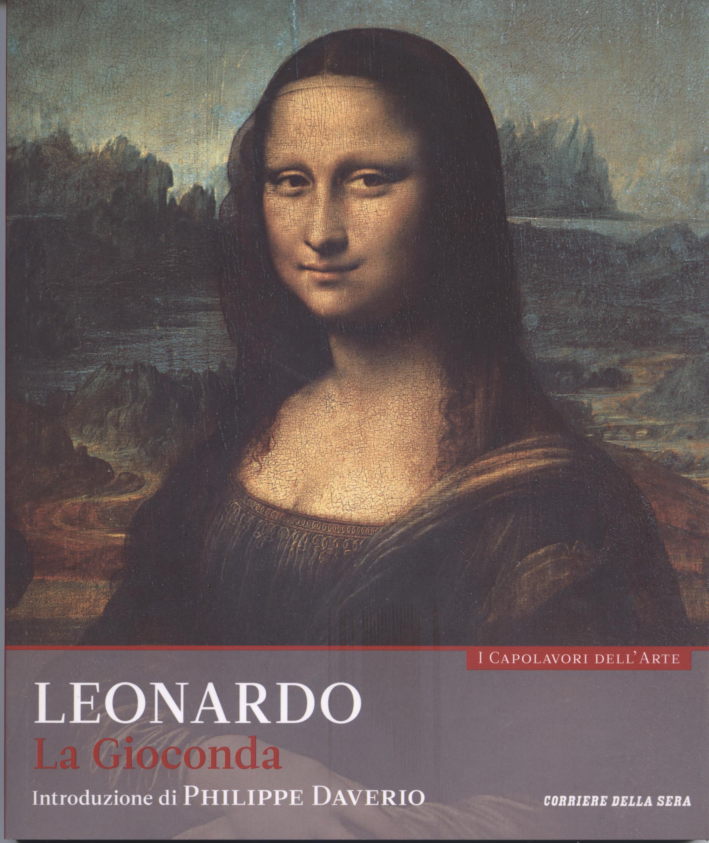 La Gioconda. Leonardo. Collana: I capolavori dell'arte, n. 10