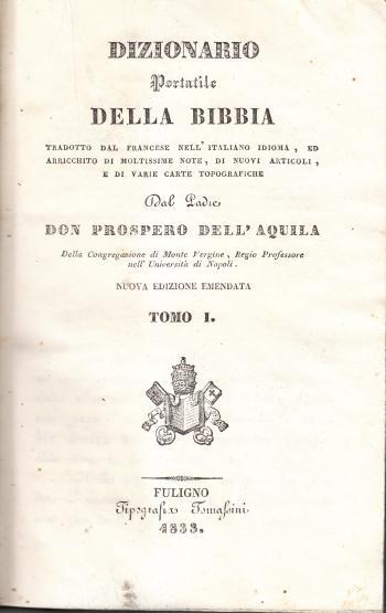 Dizionario portatile della Bibbia - Padre Don Prospero Dell'Aquila