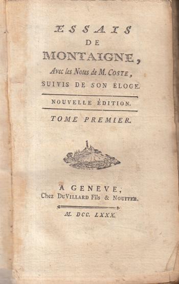 Essais de Montaigne Opera completa (10 tomi)