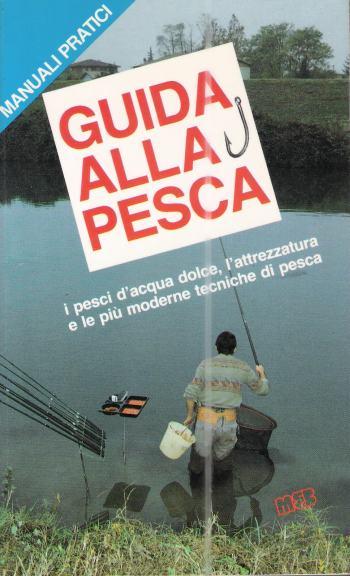 GUIDA ALLA PESCA, AA.VV.