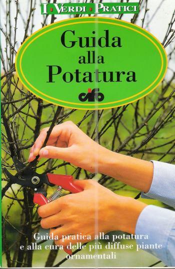 GUIDA ALLA POTATURA, AA.VV.