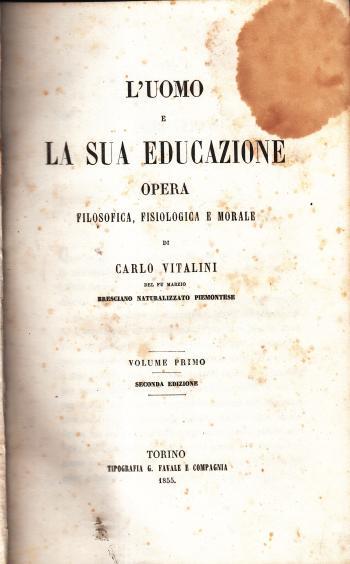 L'uomo e la sua educazione - Carlo Vitalini
