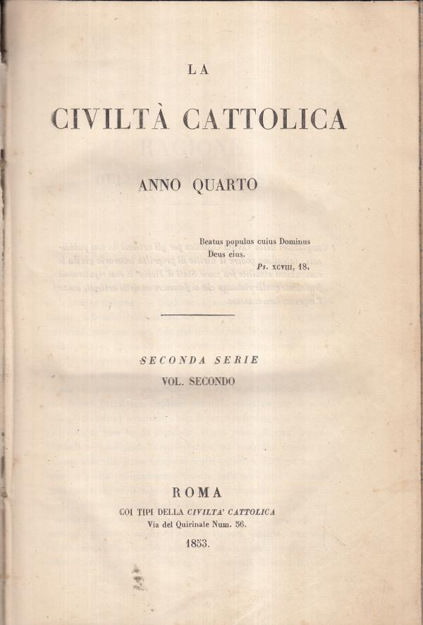 La Civiltà Cattolica 1853 Aprile, Maggio e Giugno Anno Quarto Volume II - AA.VV.