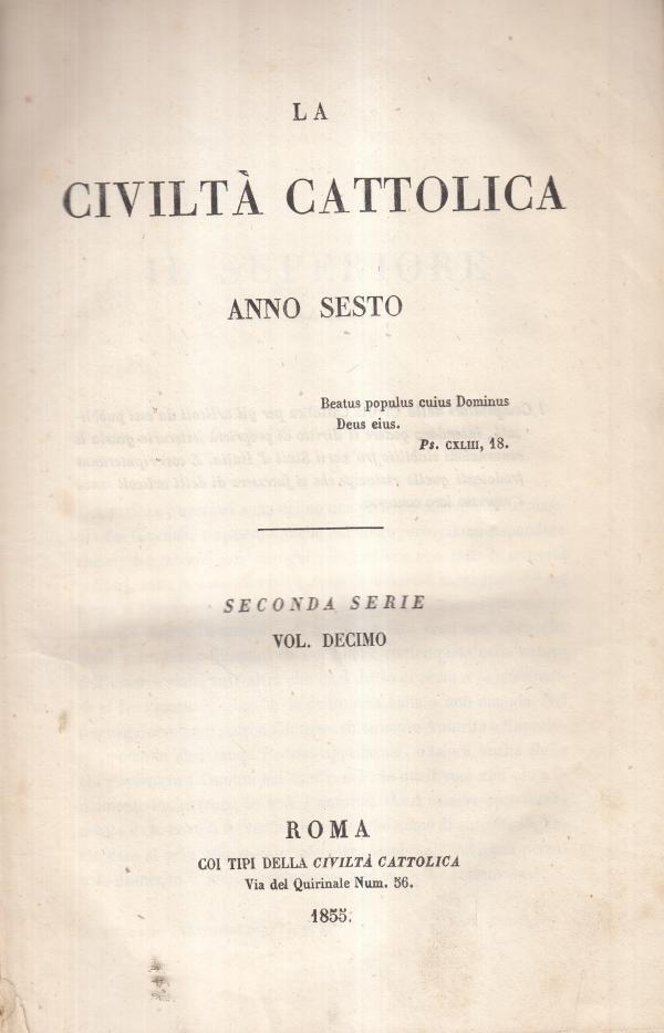 La Civiltà Cattolica 1855 Aprile, Maggio e Giugno Anno Sesto Volume X - AA.VV.