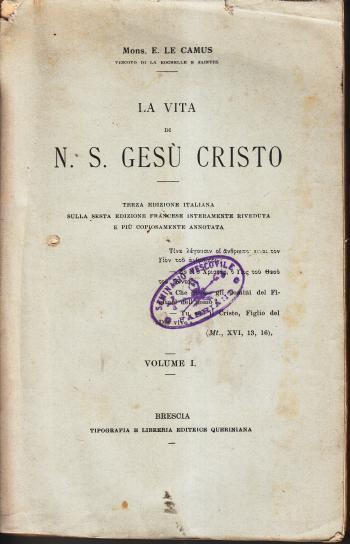 La vita di Gesù Cristo (2 volumi) - Mons. E. Le Camus