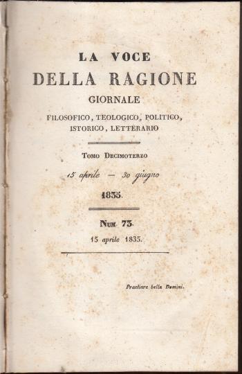 La voce della ragione Giornale filosofico, teologico, politico, istorico, letterario Tomo decimoterzo n. 73 - AA.VV.