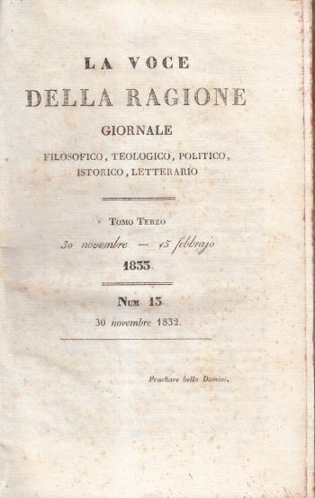 La voce della ragione Giornale filosofico, teologico, politico, istorico, letterario Tomo Terzo n. 13 - AA.VV.