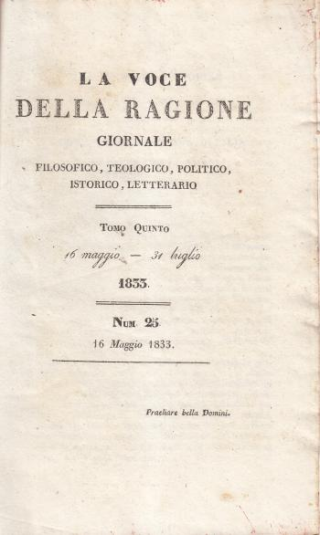 La voce della ragione Giornale filosofico, teologico, politico, istorico, letterario Tomo Quinto n. 25 - AA.VV.