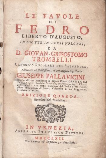 Le favole di Fedro - Tradotte in versi volgari da D. Giovan-Grisostomo Trombelli
