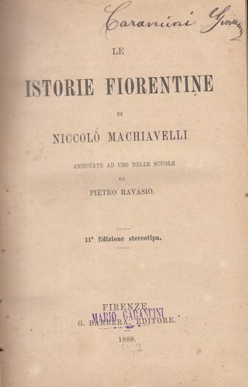 Le istorie fiorentine di Nicolò Machiavelli annotate ad uso delle scuole da Pietro Ravasio