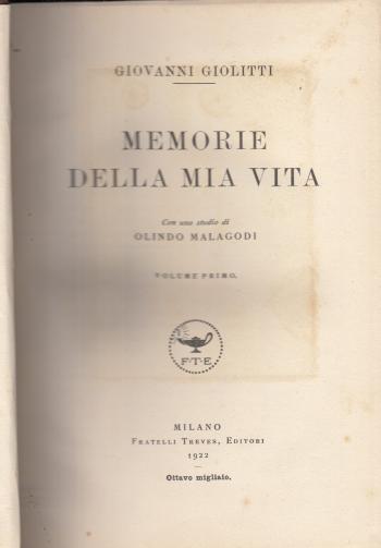 Memorie della mia vita Volume primo - Giovanni Giolitti