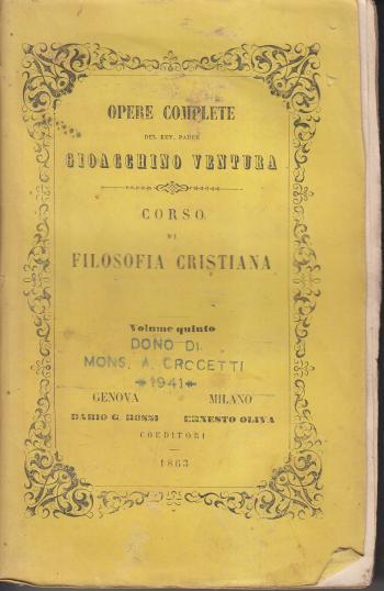 Opere complete di Gioacchino Ventura Corso di filosofia cristiana Volume quinto