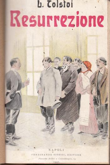 Resurrezione Volume I - Leone Tolstoi