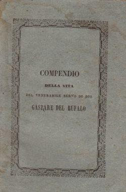 Compendio della vita del venerabile servo di Dio Gaspare Del Bufalo, Monsignor Emidio Gentilucci