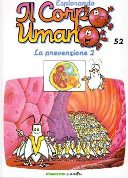 Esplorando il corpo umano. La prevenzione 2. N.52, AA. VV.