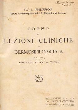 Corso di Lezioni Cliniche di Dermosifilopatica, Prof. L. Philipson, Dott. Cuccia Vito
