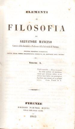 Elementi di Filosofia. Vol. I e II, Salvatore Mancino
