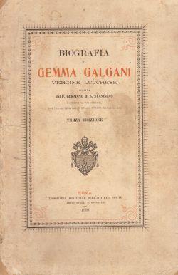 Biografia di Gemma Galgan vergine lucchese, P. Germano Di S. Stanislao