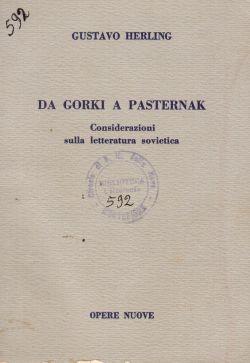 Da Gorki a Pasternak. Considerazioni sulla letteratura sovietica, Gustavo Herling