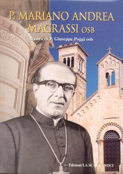 P. Mariano Andrea Magrassi osb, P. Giuseppe Poggi osb