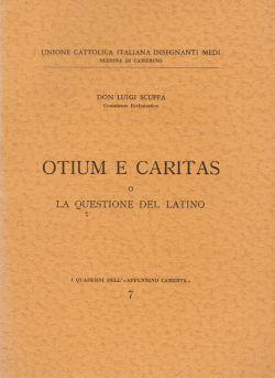 Otium e Caritas, Don Luigi Scuppa