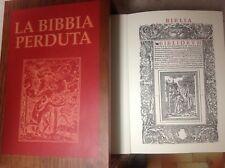 Titolo: La Bibbia perduta Autore: AA.VV.  Editore: VALLECCHI/OFFICINE DEL NOVECENTO, 1999