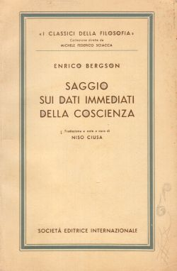 Saggio sui dati immediati della coscienza, Enrico Bergson, Niso Ciusa