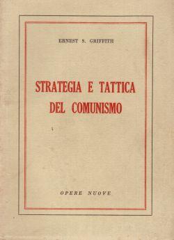 Strategia e tattica del comunsimo, Ernest S. Griffith