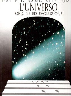 L'Univeso origine ed evoluzione. Dal Big Bang all'uomo, Enrico Miotto