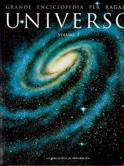 Grande enciclopedia per ragazzi. Universo Volume I, AA. VV.