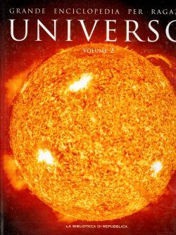 Grande enciclopedia per ragazzi. Universo Volume II, AA. VV.