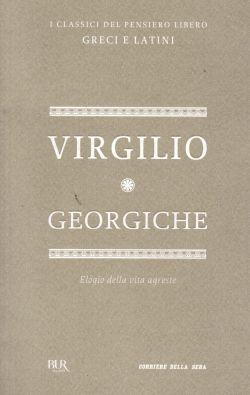 Georgiche, Elogio della vita agreste, Virgilio