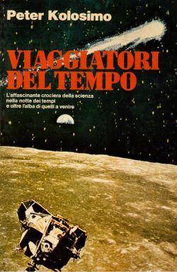 Viaggiatori del tempo, Peter Kolosimo