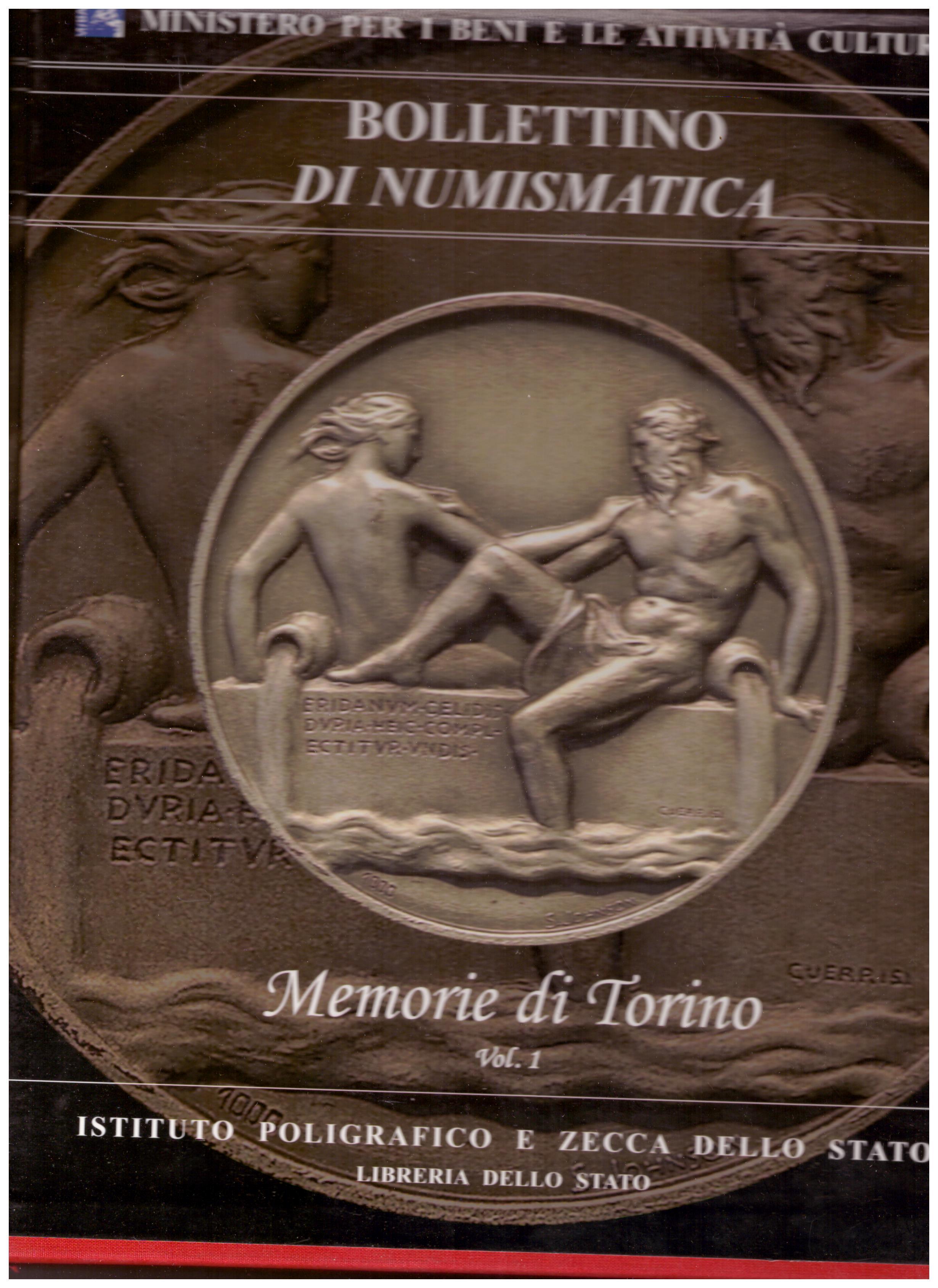 a6fb59c63f Titolo: Bollettino di numismatica Memorie di Torino volume 1 e 2 in  cofanetto Autore: AA.VV. A cura del Ministero per i Beni e le Attività  culturali ...